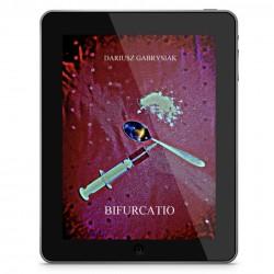 Ebook: Bifurcatio - Dariusz Gabrysiak